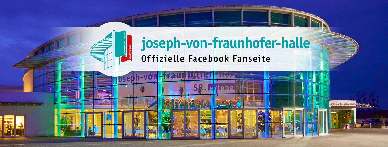 Die Joseph-von-Fraunhofer-Halle auf Facebook
